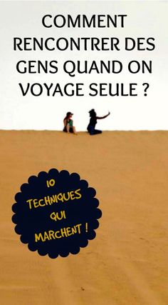 Comment rencontrer des gens quand on voyage seul ? - The Path She Took Traveling Alone Women, Travel Alone, Voyager Seul, Trade Secret, Tips & Tricks, Travel Tours, Travel Hacks, Wanderlust Travel, Solo Travel