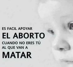 No al aborto!! Set You Free, Cool Names, Advice, How To Plan, Quotes, Life, Wealth, Live Life, Thoughts