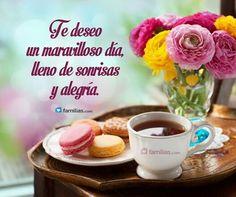Te deseo un maravilloso día!
