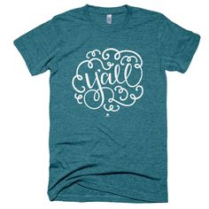 Y'ALL T-SHIRT - TEAL