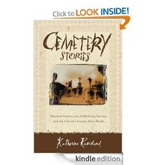 Amazon.com: Cemetery Stories eBook: Katherine Ramsland: Kindle Store
