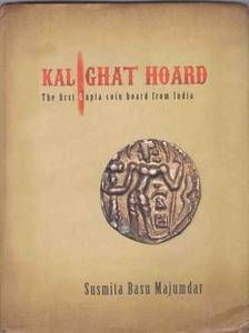 Author - Susmita Basu Majumdar About the book A hard bounded book which illustrates the first documented hoard of Indian coins was found at Kalighat in Bengal about 230 years ago. The coins were found on the banks of the Ganges, many of the coins from the hoard have survived. That time the first Gupta coin hoard was discovered.