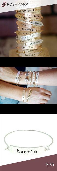 """Hustle"" Stamped Bracelet Stamped Bar Stacking Bracelet - Hustle in silver   2 1/8"" diameter brushed metal bracelet with 1 5/8"" bar with stamped saying.   One side of bracelet opens and closes. Jewelry Bracelets"