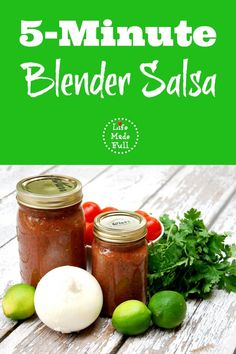 5 Minute Blender Salsa - Life Made Full