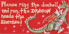 Please Ring the Doorbell The Dragon Needs The Exercise! Witchypoo smiley Sign -The Old Ways Pagan Shop Dragon 2, Fantasy Dragon, Dragon Ball, Dragon Quotes, Dragon Memes, Witch Shop, Dragon's Lair, Dragon Pictures, Green Man
