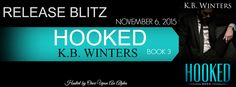 Renee Entress's Blog: [Release Blitz] Hooked, Book 3 by K.B. Winters