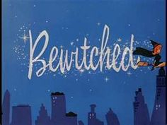 I remember running in from playing outside to watch Bewitched!  The 60's! :)