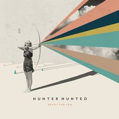 Hunter Hunted – Ready For You (2015)