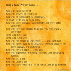 March is National Social Worker Month. This just about covers it.