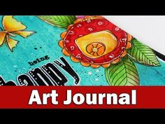 Step by step video on creating an art journal layout using mixed media techniques. BLOG POST AND COUPON CODE: https://goo.gl/FjGGZh EXPAND FOR SUPPLIES OR VI...