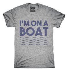 You can order this Im On A Boat Funny Cruise Ship Vacation Fishing t-shirt design on several different sizes, colors, and styles of shirts including short sleeve shirts, hoodies, and tank tops.  Each shirt is digitally printed when ordered, and shipped from Northern California.