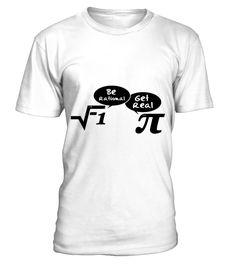 Be rational get real mathematics  #gift #idea #shirt #image #funny #job #new #best #top #hot #high-school