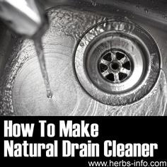 How To Make Natural Drain Cleaner...baking soda and vinegar will do it everytime and leave drain smelling clean and fresh