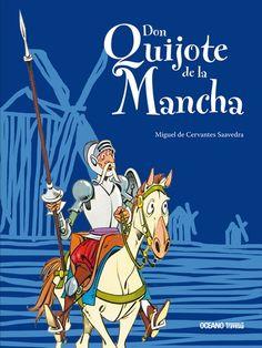 Una nueva versión de un clásico inmortal, dirigida a las nuevas generaciones y adaptada por Felipe Garrido, de la Academia Mexicana de la Lengua.
