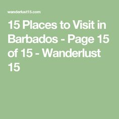 15 Places to Visit in Barbados - Page 15 of 15 - Wanderlust 15