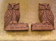 Bookends Owl Be Ever Wise Be Ever True