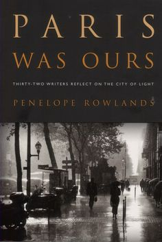 "Book Review: ""Paris Was Ours"""