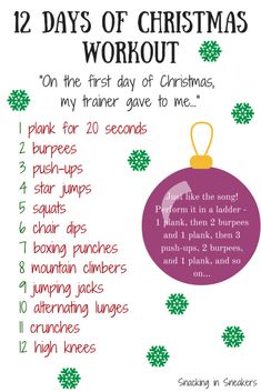 12 Days of Christmas Workout!  Complete in a ladder just like the song goes - in other words, start with 1 plank, then 2 burpees & 1 plank, then 3 push-ups, 2 burpees & 1 plank...and so on!  Great #workout with no equipment needed.