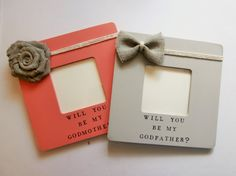 Will you be my Godmother gift picture frame by EmbellishedForLove