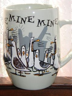 "Disney Finding Nemo ""Mine Mine Mine"" mug. Hands off the hot cocoa, it's mine! :D"