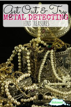 Ready to look for treasure? Get a metal detector and find some. Start here now http://www.hobsess.com/outdoors/metal-detecting/ or pin for later. via @hobsess