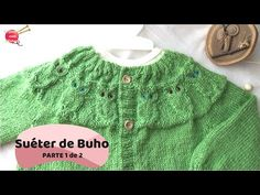 Suéter de Buho - 4 a 5 años (PARTE 1 de 2) - YouTube Owl Sweater, Youtube, Knitting For Kids, Sweaters, 5 Years, Fashion, Baby Things, Knit Cardigan, Dresses For Babies