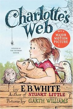 """""""Charlotte's Web"""" by E.B. White with illustrations by Garth Williams --- These are the words in Charlotte's web, high in the barn. Her spiderweb tells of her feelings for a little pig named Wilbur, as well as the feelings of a little girl named Fern...who loves Wilbur, too. Their love has been shared by millions of readers. As Euroda Welty said: """"What the book is about is friendship on earth, affection and protection, adventure and miracle, life and death, trust and treachery, pleasure and…"""