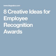 8 Creative Ideas for Employee Recognition Awards