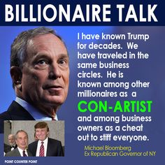 """""""Don the Con - Dump Treasonous Trump"""" #NeverTrump However, Michael Bloomberg actually was the Republican MAYOR OF NYC and not Governor of the entire state."""
