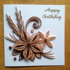 Quilling Birthday Card Browns