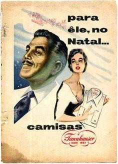 Propaganda da Camisa Tannahauser nos anos 50, para o Natal.