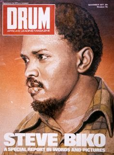 Steve Biko on a 1977 cover of DRUM Magazine as part of a special report into his life and death whilst in police custody. Description from pinterest.com. I searched for this on bing.com/images