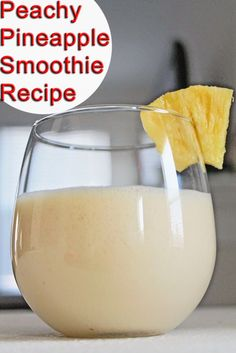Healthy Smoothie Recipe for Eat Clean Diet: Peachy Pineapple Smoothie | Healthy Weight Loss Recipes | Easy Healthy Recipes | Clean Eating Diet