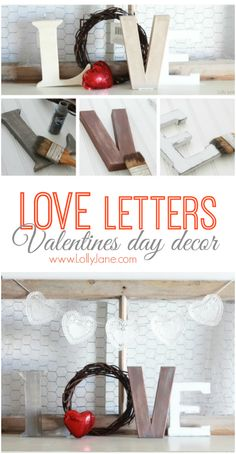 Rustic LOVE letters...easy Valentine's Day decor!