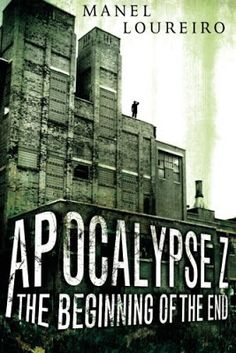 Apocalypse Z by Manel Loureiro and translated by Pamela Carmell examines humanity's last days at the hands of a zombie outbreak.
