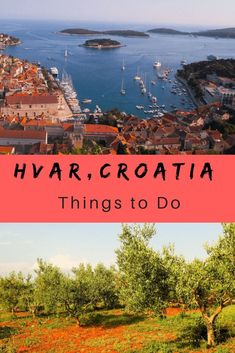 Hvar in Croatia is one of the top 10 beautiful islands in the world. See Things to Do in this paradise. #top10traveldestinationsintheworld