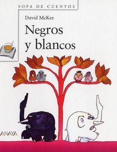 """Negros y blancos"". Editorial Anaya Infantil y Juvenil a 8 años) Anaya, Childrens Books, Activities, Fictional Characters, David, Html, Celebrations, Polo, School"