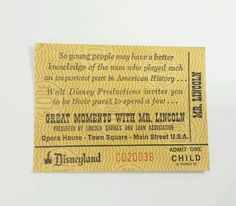 Vintage Disneyland Ticket Child Great Moments with  Mr Lincoln Disney 60's-70's