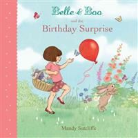 Mandy Sutcliffe: Belle & Boo and the Birthday Surprise