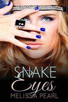 Snake Eyes (The Masks Series #3) by Melissa Pearl