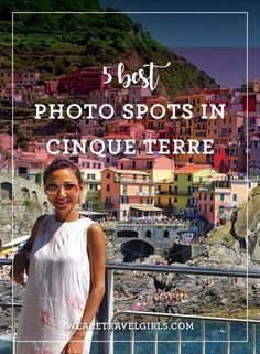 Sharing tips on how to get to Cinque Terre and the 5 best spots to photograph the Unexco world heritage site.