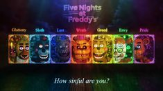~ Seven Deadly Sins ~ by Drakkonium on DeviantArt Fnaf 5, Fnaf Wallpapers, Super Mario Brothers, Do You Remember, Five Nights At Freddy's, Deviantart, 3d, Digital, Random