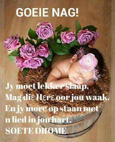 Goeie nag. Good Night Image, Good Morning Good Night, Good Knight, Evening Quotes, Goeie Nag, Goeie More, Afrikaans Quotes, Good Night Quotes, Godly Man