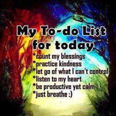 To-do-list-for-today blessings kindness inspiration quote