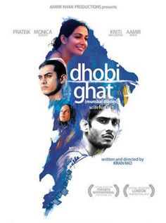 Dhobi Ghat Hindi Movie Online - Aamir Khan, Kitu Gidwani, Prateik Babbar, Nafisa Khan and Monica Dogra. Directed by Kiran Rao. Music by Gustavo Santaolalla. 2011 [A] ENGLISH SUBTITLE