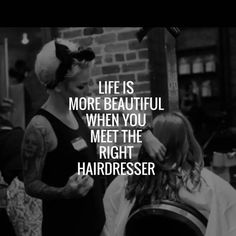 Hairstylist Tattoos, Hairstylist Quotes, Salon Quotes, Hair Quotes, Hairdresser Quotes, Salon Signs, Beauty Quotes, Bad Hair, Love Hair