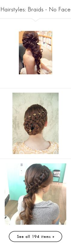 """Hairstyles: Braids - No Face"" by cherubicwindigo ❤ liked on Polyvore featuring hair, hairstyle, backwards, hairstyles, hair styles, cabelos, beauty, accessories, hair accessories and hair style"