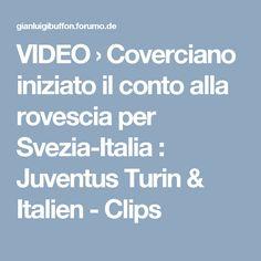VIDEO  › Coverciano iniziato il conto alla rovescia per Svezia-Italia : Juventus Turin & Italien - Clips Video, Italia