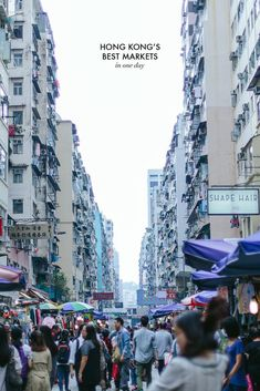 If there's one thing you must do when you visit Hong Kong, it's visit the markets.