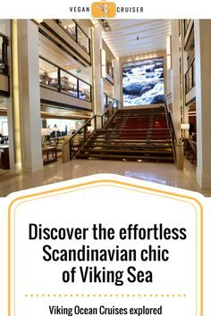 Viking Ocean Cruises atrium of viking sea Pinterest pin